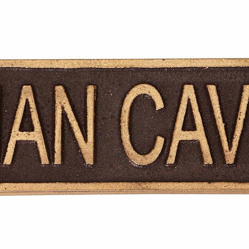 MAN CAVE- METAL SIGN