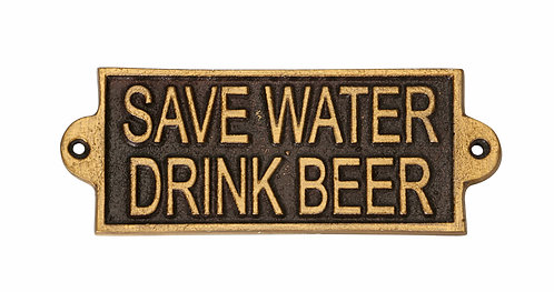 SAVE WATER DRINK BEER- METAL SIGN