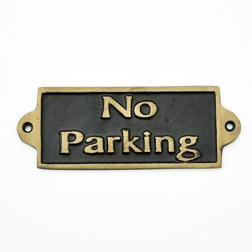 NO PARKING - METAL SIGN
