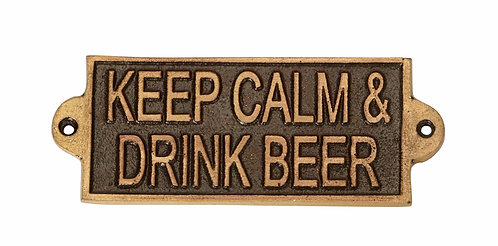 KEEP CALM AND DRINK BEER- METAL SIGN