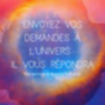 envoyez_vos_demande_à_l'univers_il_vous_