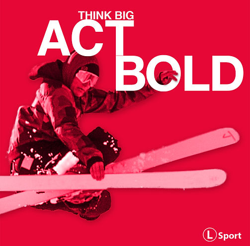 Think Big Act Bold Theme Graphic - red