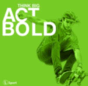 Think Big Act Bold Theme Graphic - green