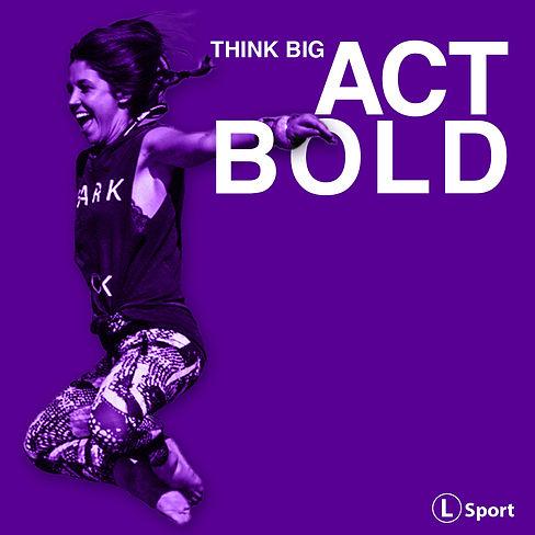 Think Big Act Bold Theme Graphic - purple