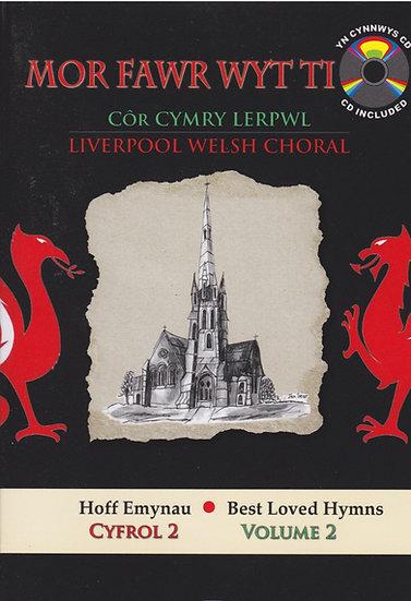 Hoff Emynau Volume 2 (Choir: Liverpool Welsh Choral)