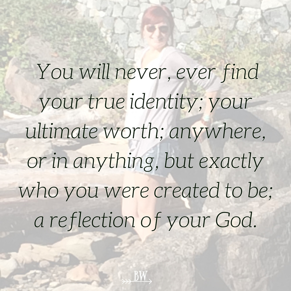 You were created to be a reflection of your God.