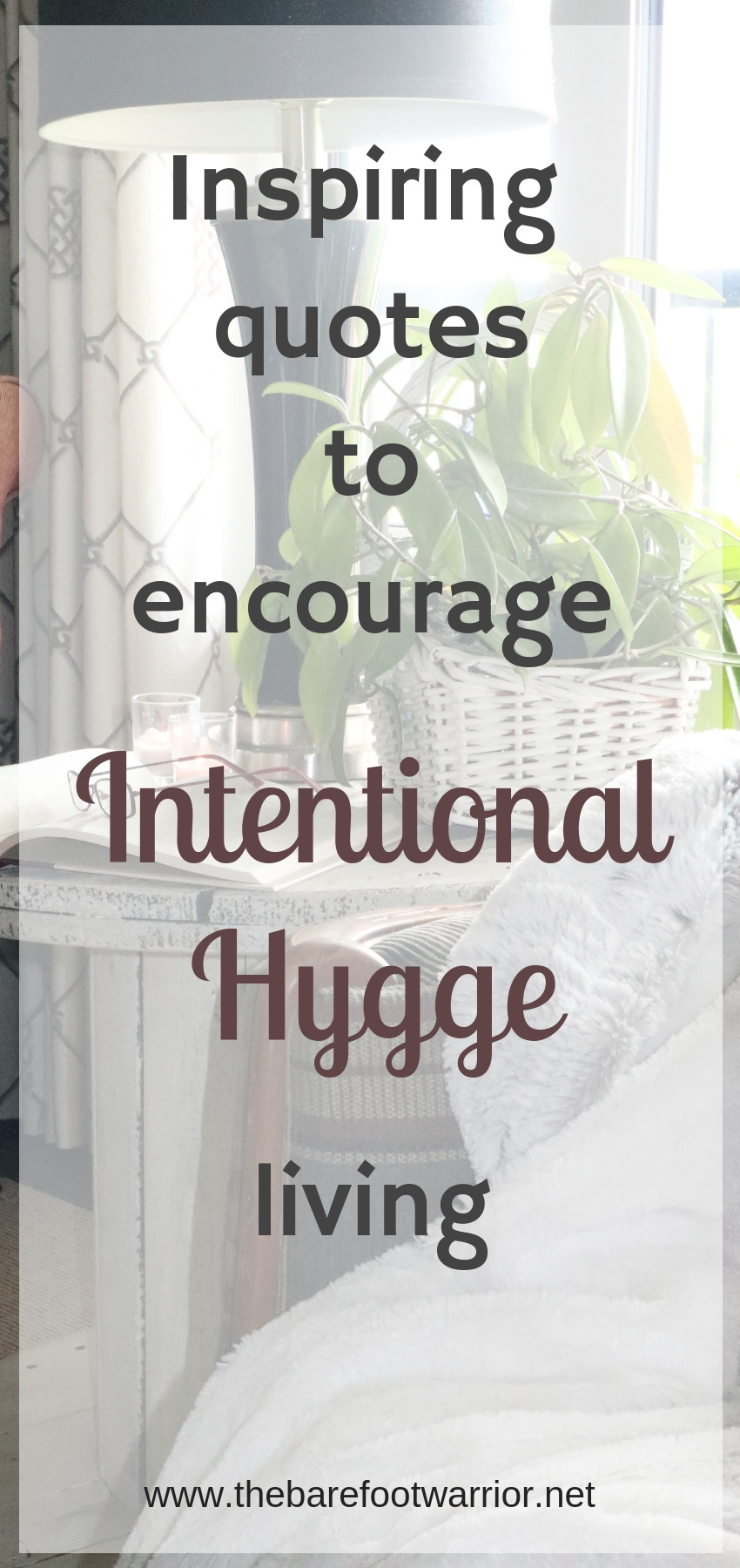 Intentional Hygge living