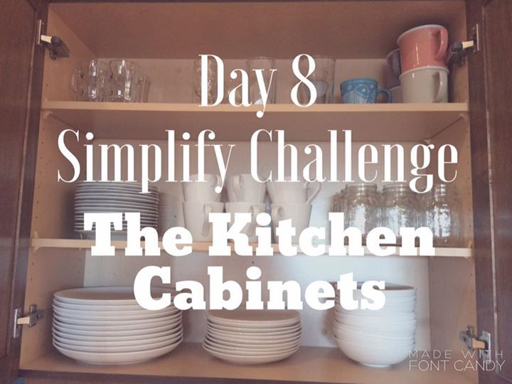 Simplify Challenge-Day 8-Kitchen Cabinets