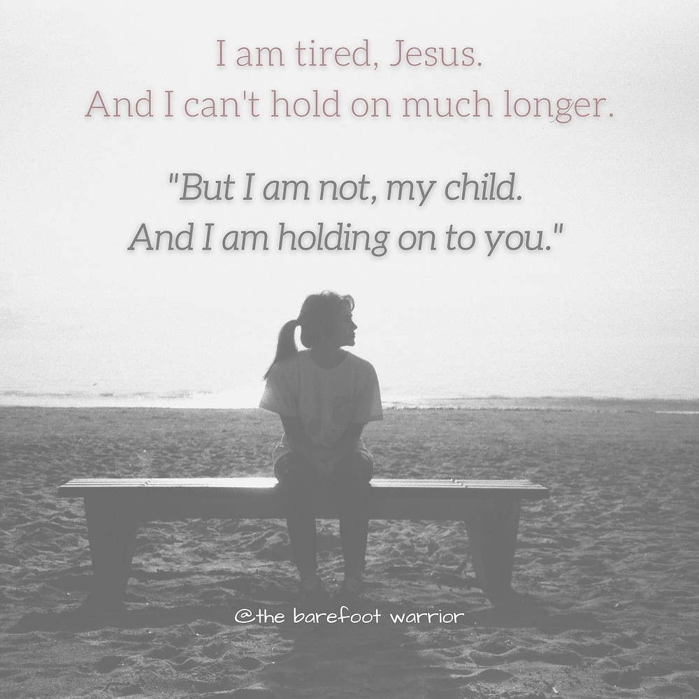 I am tired Jesus.
