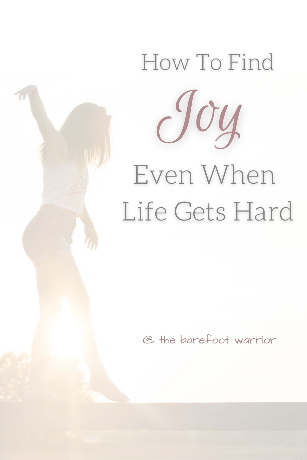 How to find joy - even when life gets hard