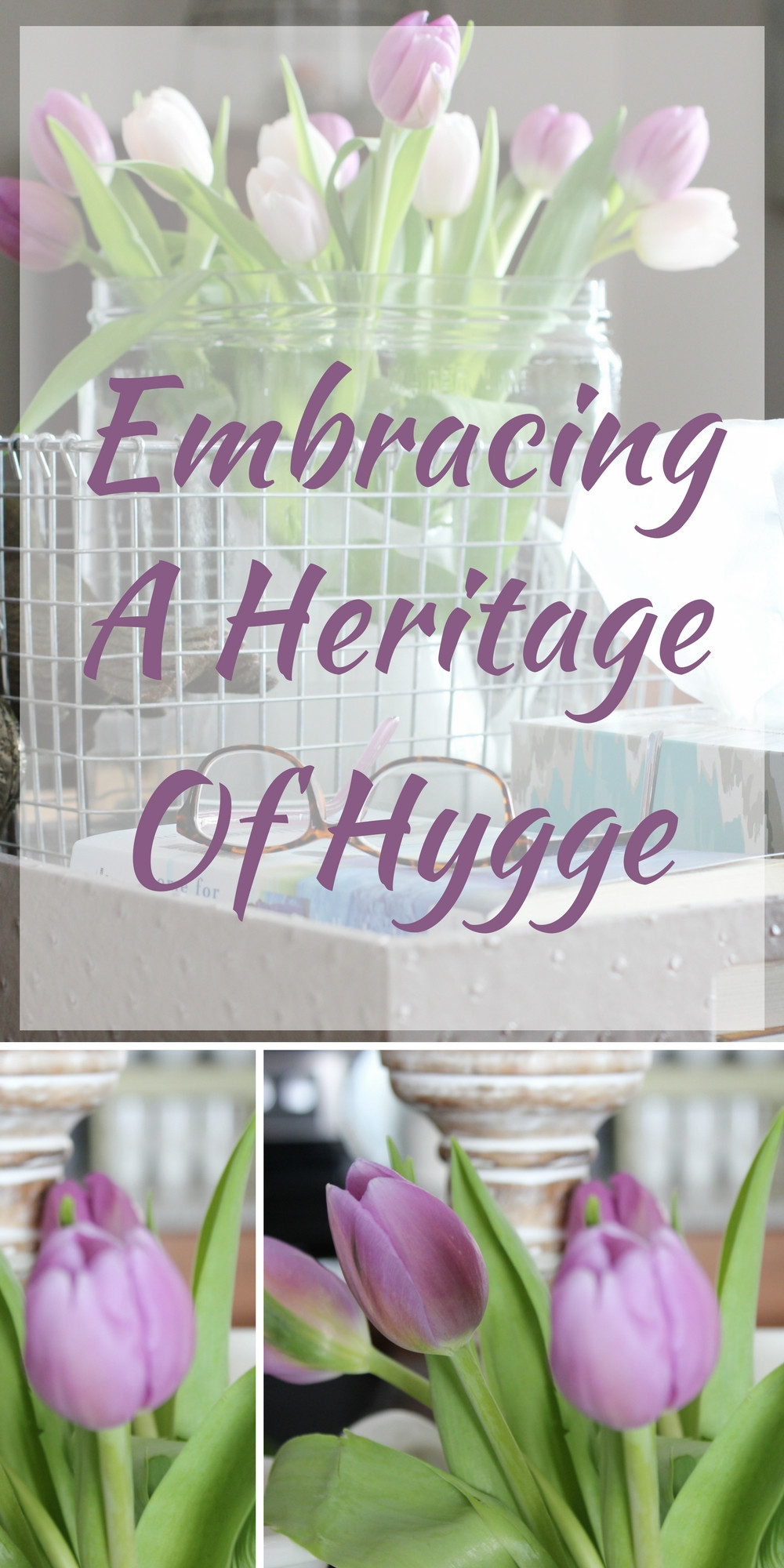 Embracing A Heritage Of Hygge