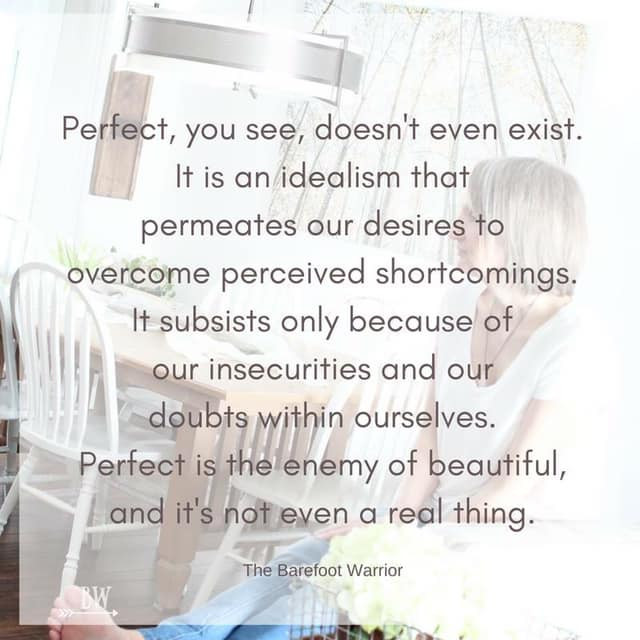Perfect doesn't exist