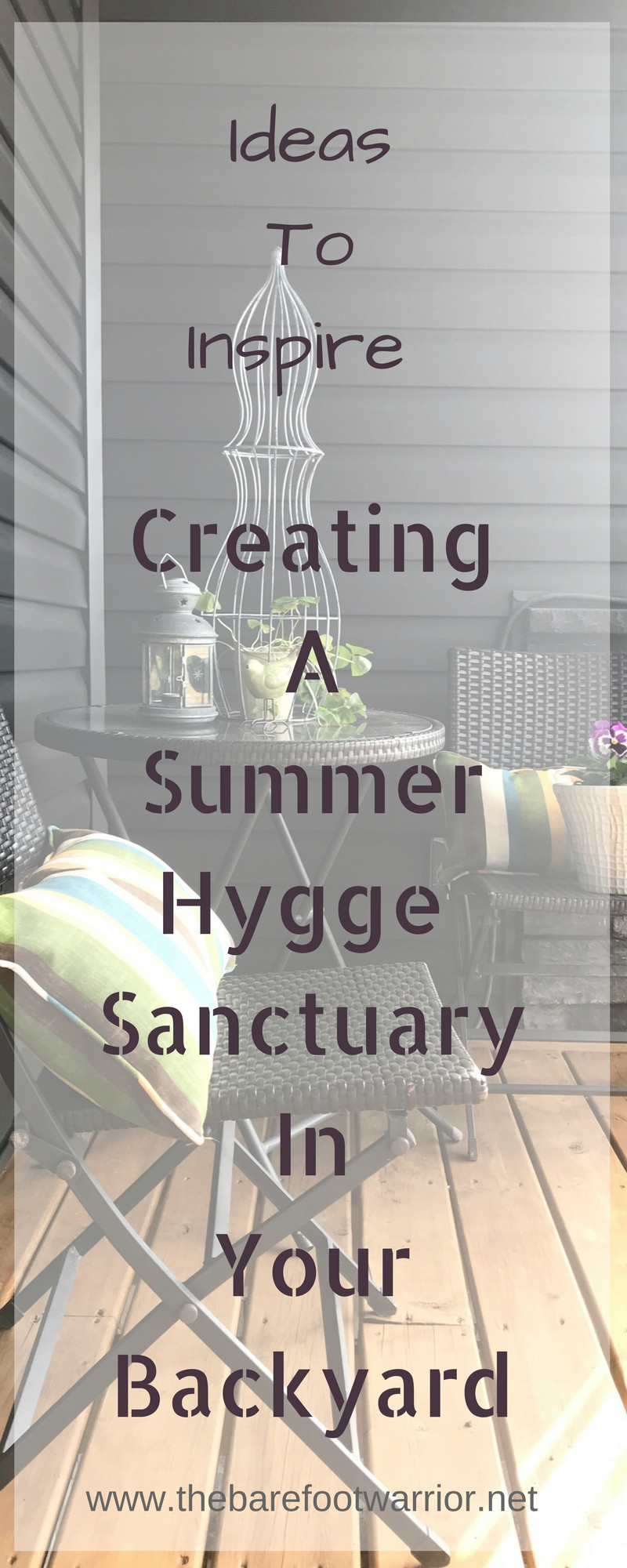 Summer Hygge Backyard Santcuary