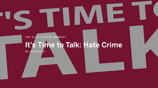 Time to talk: Hate crime