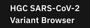 HGC SARS-CoV-2 Variant Browser.png