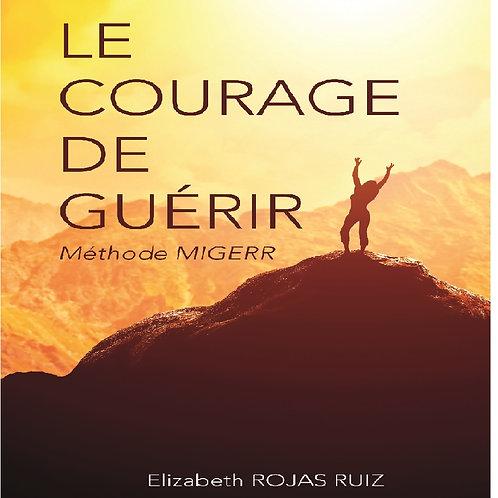 """Livre """"Le courage de guérir"""""""
