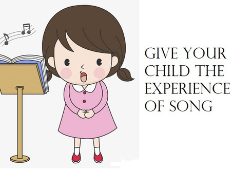 Give Your Child the Experience of Song