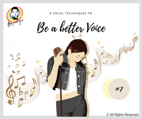 8 Singing Techniques - Better voice #7 8個學唱歌令聲音更悅耳的歌唱技巧 #7