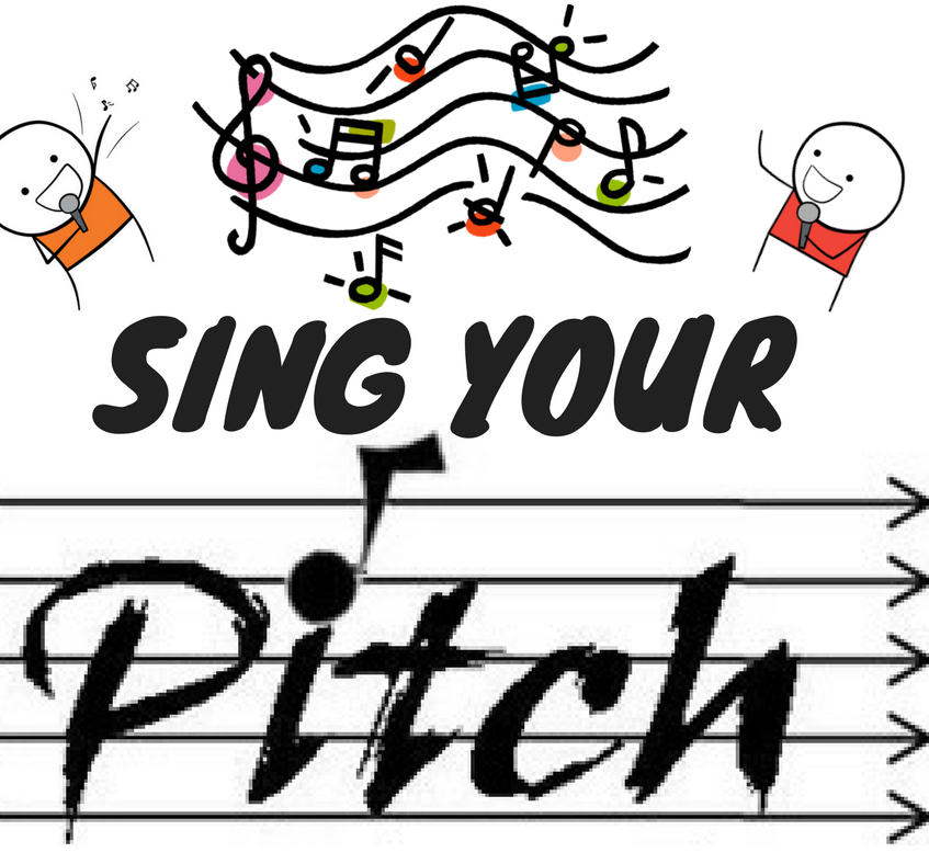 SING YOUR PITCH