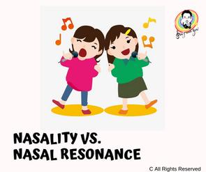 Nasality Vs. Nasal Resonance