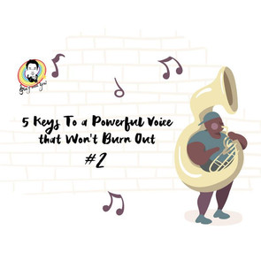 5 Keys to a Powerful Voice That Won't Burn Out #2