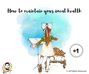 How to maintain your vocal health? #1