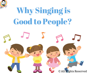 Why singing is good to people?