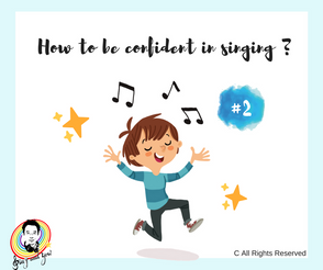 How to be more confident in singing #2