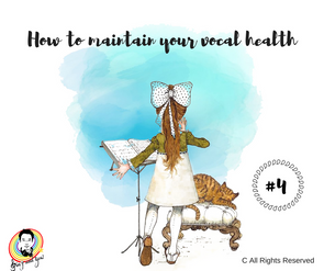 How to maintain your vocal health? #4