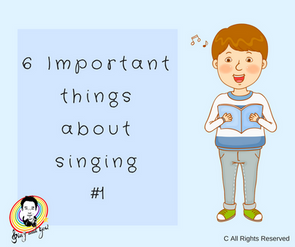 6 Important things about singing #1