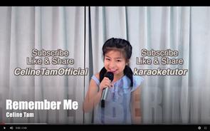 (學唱歌) Remember Me full version (with lyric) COVERED BY Celine Tam 譚芷昀