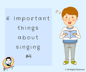 6 Important things about singing #4