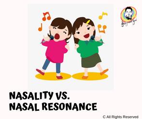 Nasality Vs. Nasal Resonance 鼻音與鼻腔共鳴