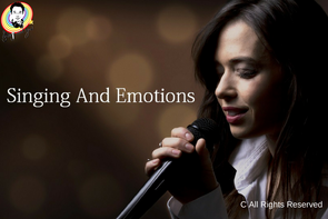 Singing And Emotions