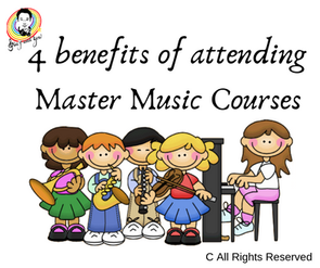 4 benefits of attending master music courses