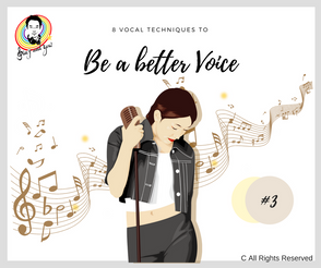 8 Vocal Techniques to be a better voice #3