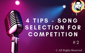 4 tips - song selection for competition #2