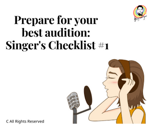 Prepare for your best audition: Singer's Checklist #1