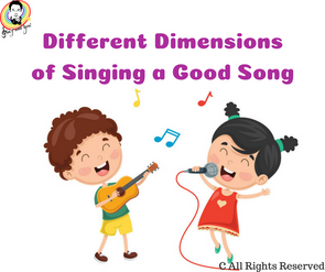Different Dimensions of Singing a Good Song
