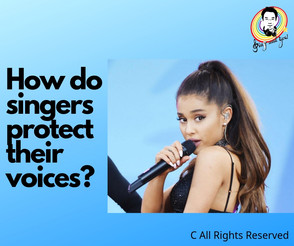 How do singers protect their voices?