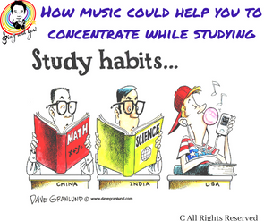 How music could help you to concentrate while studying?