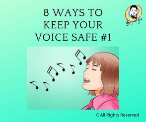 8 ways to keep your voice safe #1 保持你的聲帶安全的8種方法 #1