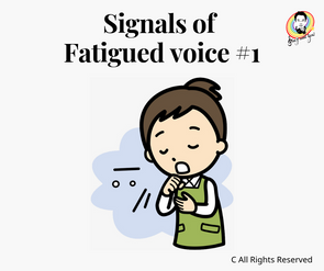 Siginals of Fatigued voice #1