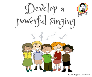 Develop a powerful singing