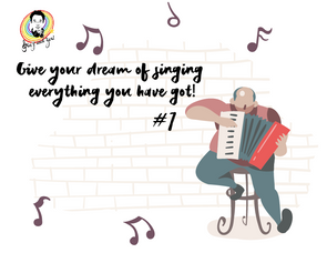 Give your dream of singing everything you have got! #1
