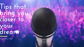 Tips that bring you closer to your dream, and help you to get a world-class voice! (Practice part) (