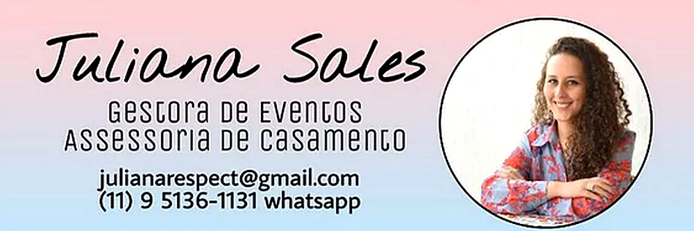 Assessoria de Casamento Respect Juliana Sales