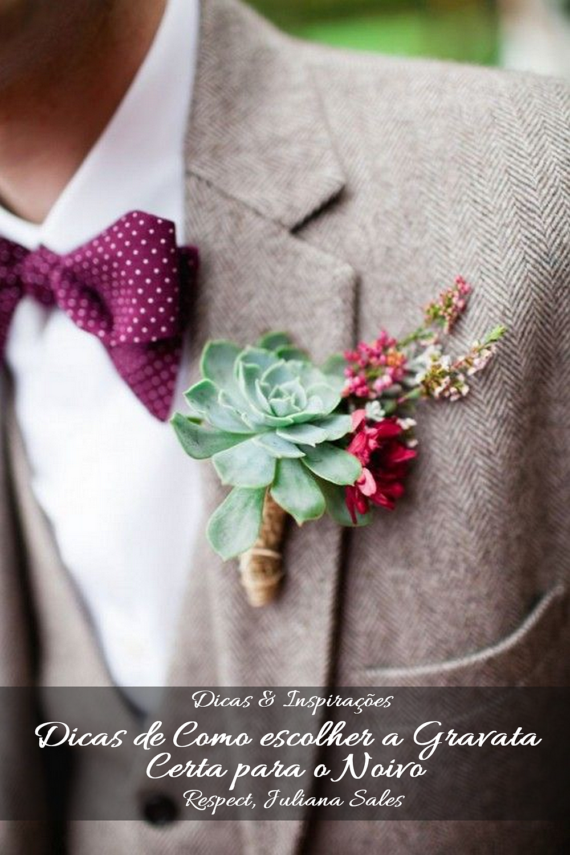 Como escolher a Gravata Certa para o Noivo