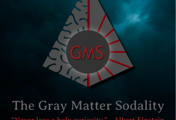 Announcing: The Gray Matter Sodality