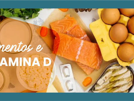 Alimentação e a Vitamina D